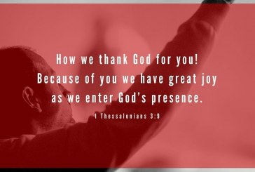 January 7th – 1 Thessalonians 3:9