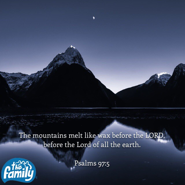 March 6th - Psalm 97:5