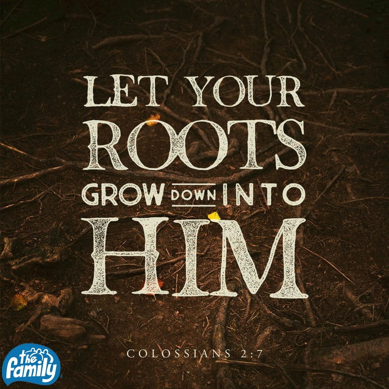 October 25th - Colossians 2:7